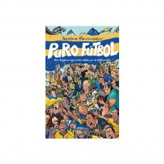 Puro Futbol - Roberto Fontanarrosa